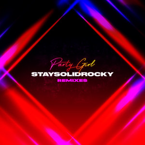 Album Party Girl (Remixes) from StaySolidRocky