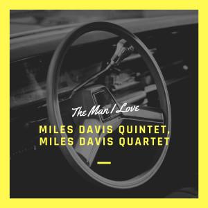 Album The Man I Love from Miles Davis Quintet