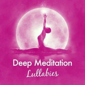 Album Deep Meditation Lullabies from Deep Sleep Meditation