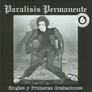 Los singles y primeras grabaciones 2004 Paralisis Permanente