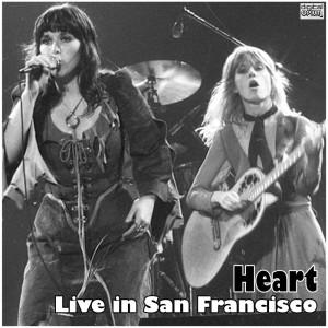 Live in San Francisco dari Heart