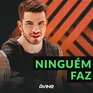 Album Ninguém Faz from Avine Vinny