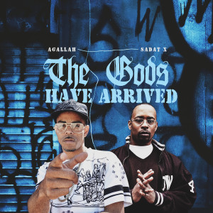 Album The Gods Have Arrived (Explicit) from Agallah