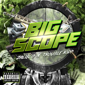 Album Big Scope (Explicit) from Jali$co