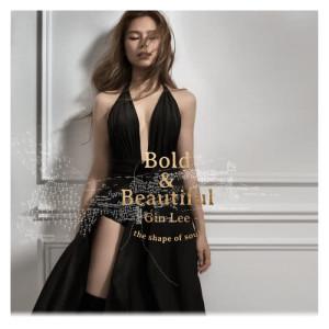 Gin Lee 李幸倪的專輯Bold & Beautiful