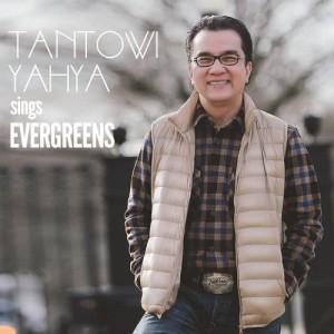 Tantowi Yahya Sings Evergreens dari Tantowi Yahya