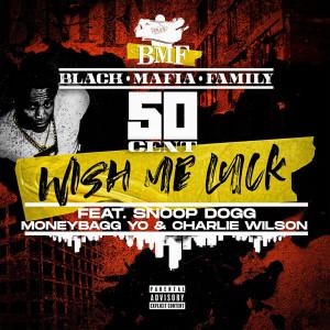 Album Wish Me Luck (Radio Version) (Explicit) from 50 Cent