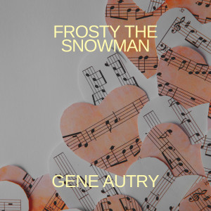 Album Frosty the Snowman from Gene Autry