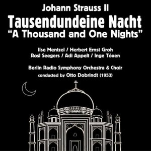 Album Johann Strauss II: Tausendundeine Nacht [A Thousand and One Nights] (1953) from Herbert Ernst Groh