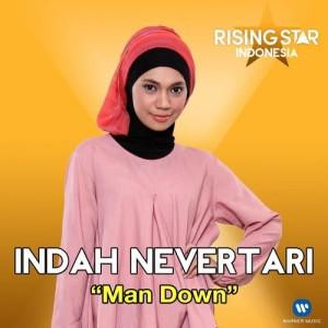 Man Down (Rising Star Indonesia) dari Indah Nevertari