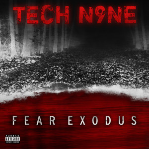Album FEAR EXODUS from Tech N9ne