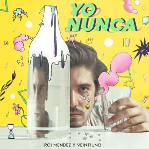 Album Yo Nunca from Roi Méndez