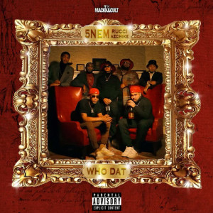 Album Who Dat (Explicit) from Rucci