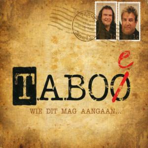Album Wie Dit Mag Aangaan from Taboe