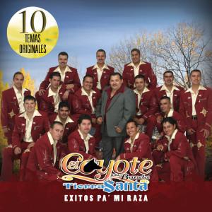 Exitos Pa' Mi Raza 2008 El Coyote Y Su Banda Tierra Santa