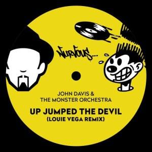 Album Up Jumped The Devil (Louie Vega Remix) from John Davis & The Monster Orchestra