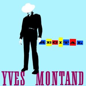 Yves Montand的專輯Recital