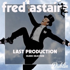 Album Oldies Selection: Last Production from Fred Astaire