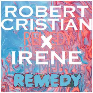 Album Remedy from Robert Cristian