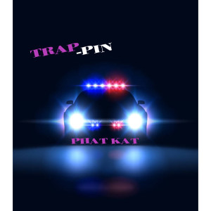 Album Trappin (Explicit) from Phat Kat