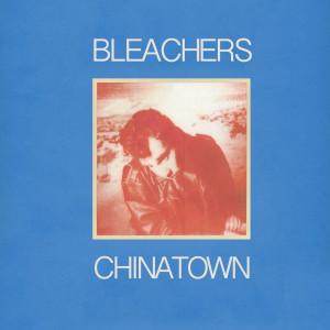 Bleachers的專輯chinatown
