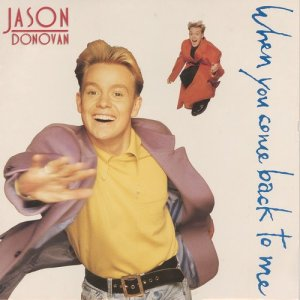 收聽Jason Donovan的When You Come Back to Me (Original Backing Track)歌詞歌曲