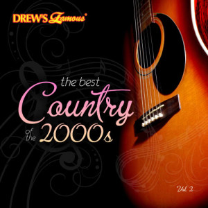 The Hit Crew的專輯The Best Country of the 2000's, Vol. 2