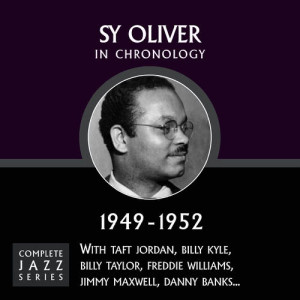 Sy Oliver的專輯Complete Jazz Series 1949 - 1952