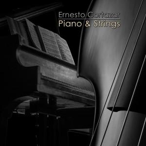 อัลบัม Piano & Strings ศิลปิน Ernesto Cortazar