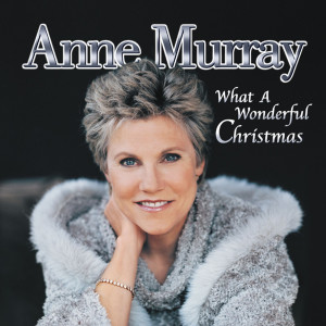 What A Wonderful Christmas 2001 Anne Murray