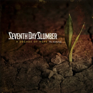 Listen to Break Me song with lyrics from Seventh Day Slumber