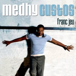 Album Franc Jeu (edit) (single digital) from Medhy Custos