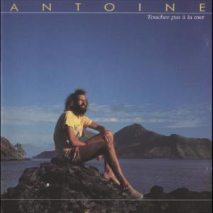 Touchez Pas A La Mer 1987 Antoine
