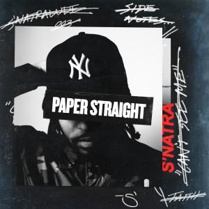 Album Paper Straight (Explicit) from S'natra