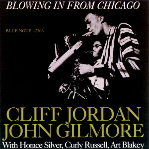 Blowing In From Chicago 2003 Clifford Jordan