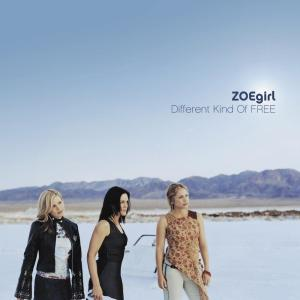 Different Kind Of Free 2003 ZOEgirl