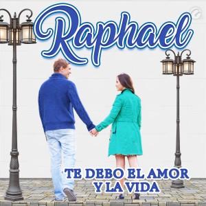 Album Te Debo el Amor y la Vida from Raphael