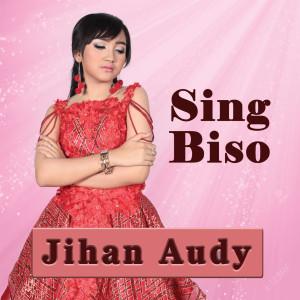 Sing Biso dari Jihan Audy