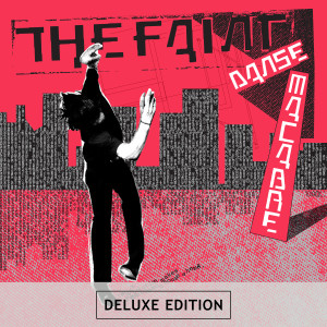Album Danse Macabre [Deluxe Edition Remastered] from The Faint