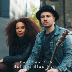 Album Behind Blue Eyes (Acoustic) from Karizma Duo