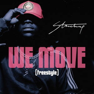 Album We Move (Freestyle) (Explicit) from Stonebwoy
