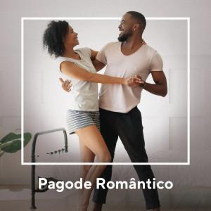 Album Pagode Romântico from 众艺人