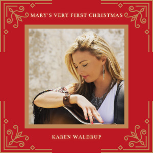Album Mary's Very First Christmas from Karen Waldrup