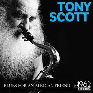 Album Blues for an African Friend from Tony Scott