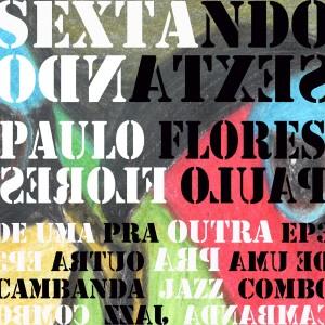 Album De uma Pra Outra from Paulo Flores