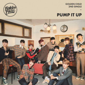 Golden Child的專輯Golden Child 2nd Single Album [Pump It Up]