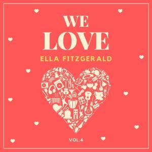 Album We Love Ella Fitzgerald, Vol. 4 from Ella Fitzgerald