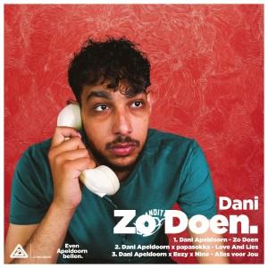 Listen to Zo Doen (Explicit) song with lyrics from dani apeldoorn
