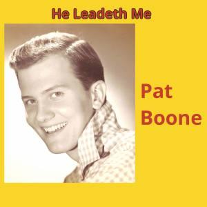 Album He Leadeth Me (Explicit) from Pat Boone
