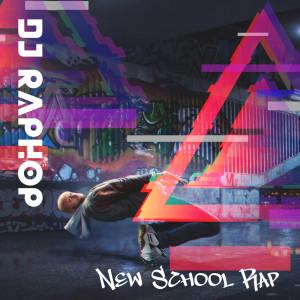 Album New School Rap from DJ Raphop